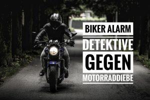 Biker Alarm - Privatdetektive gegen Motorraddiebe